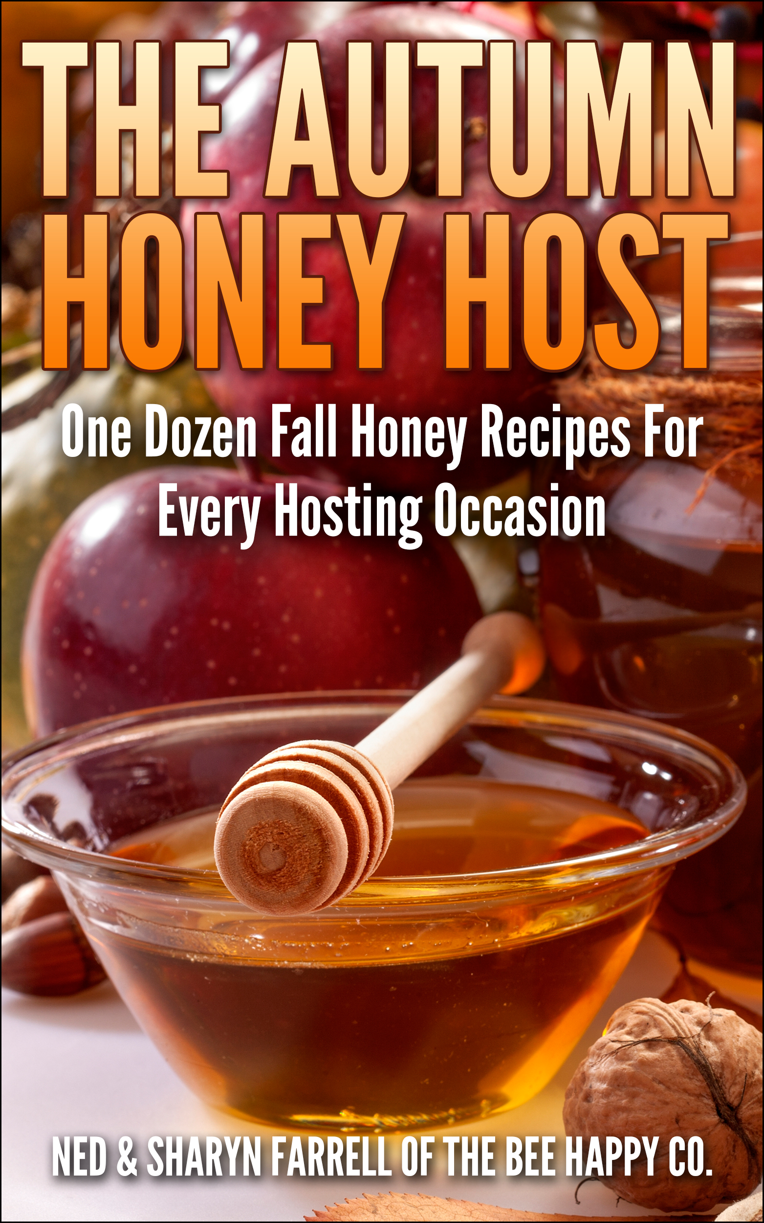 The Autumn Honey Host Cookbook is Here!
